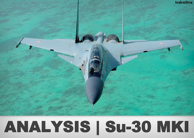 ANALYSIS | Sukhoi (Su) - 30 MKI of Indian Air Force