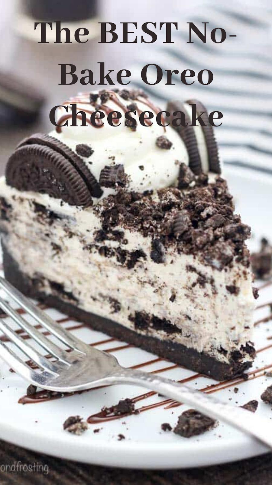 The BEST No-Bake Oreo Cheesecake