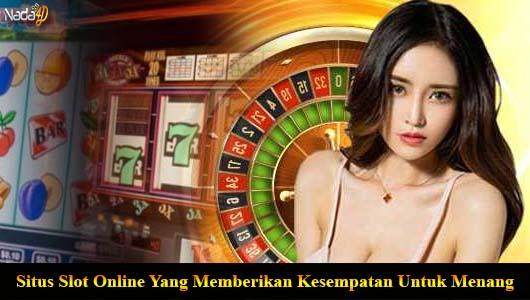 Situs slot online yang memberi Anda kesempatan untuk menang
