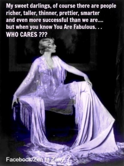 when you're fabulous who cares what anyone else is doing? #midlife #fabulous