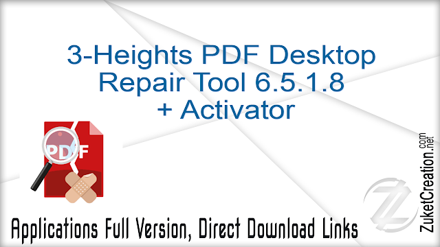 3-Heights PDF Desktop Repair Tool 6.5.1.8 + Activator