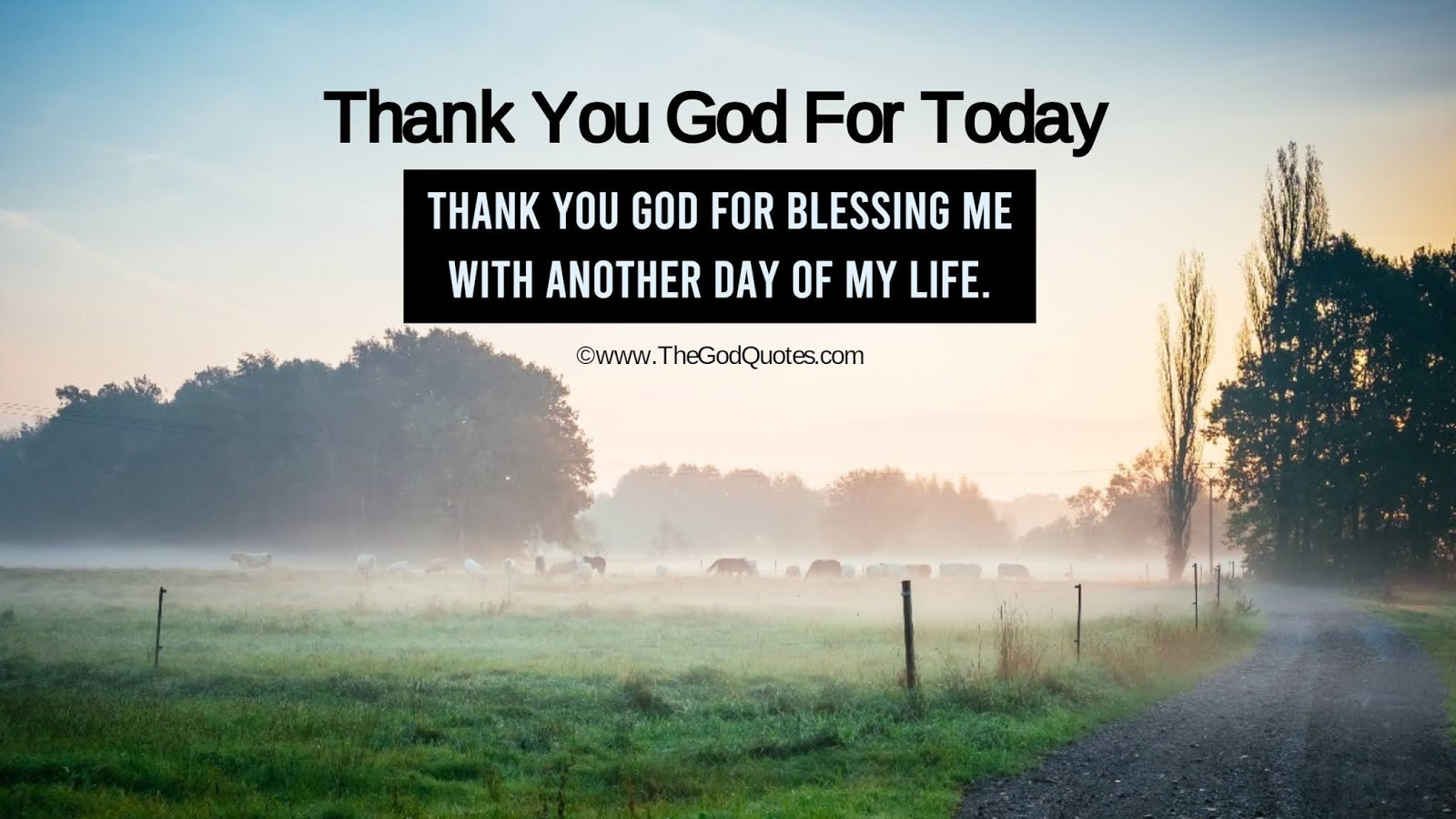 Thank You God For Today Quotes