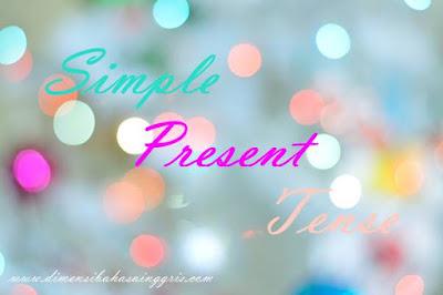 Materi Simple Present Tense dan Contoh Kalimatnya