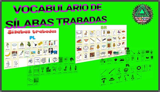 VOCABULARIO DE SÍLABAS TRABADAS