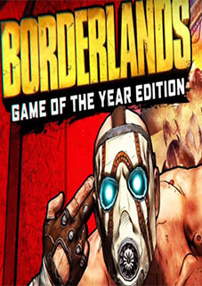 Borderlands Game of the Year Enhanced Torrent (PC)