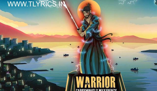 WARRIOR LYRICS IN HINDI