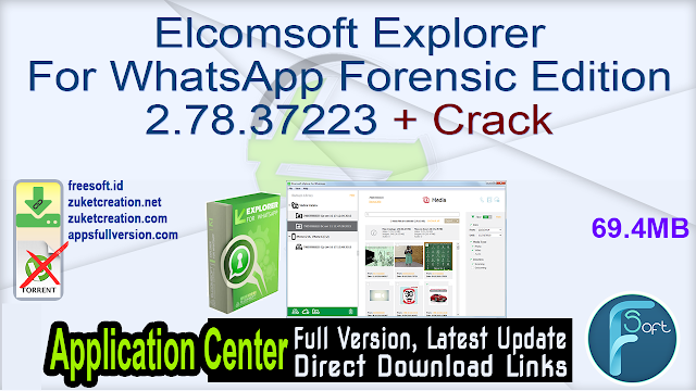 Elcomsoft Explorer For WhatsApp Forensic Edition 2.78.37223 + Crack