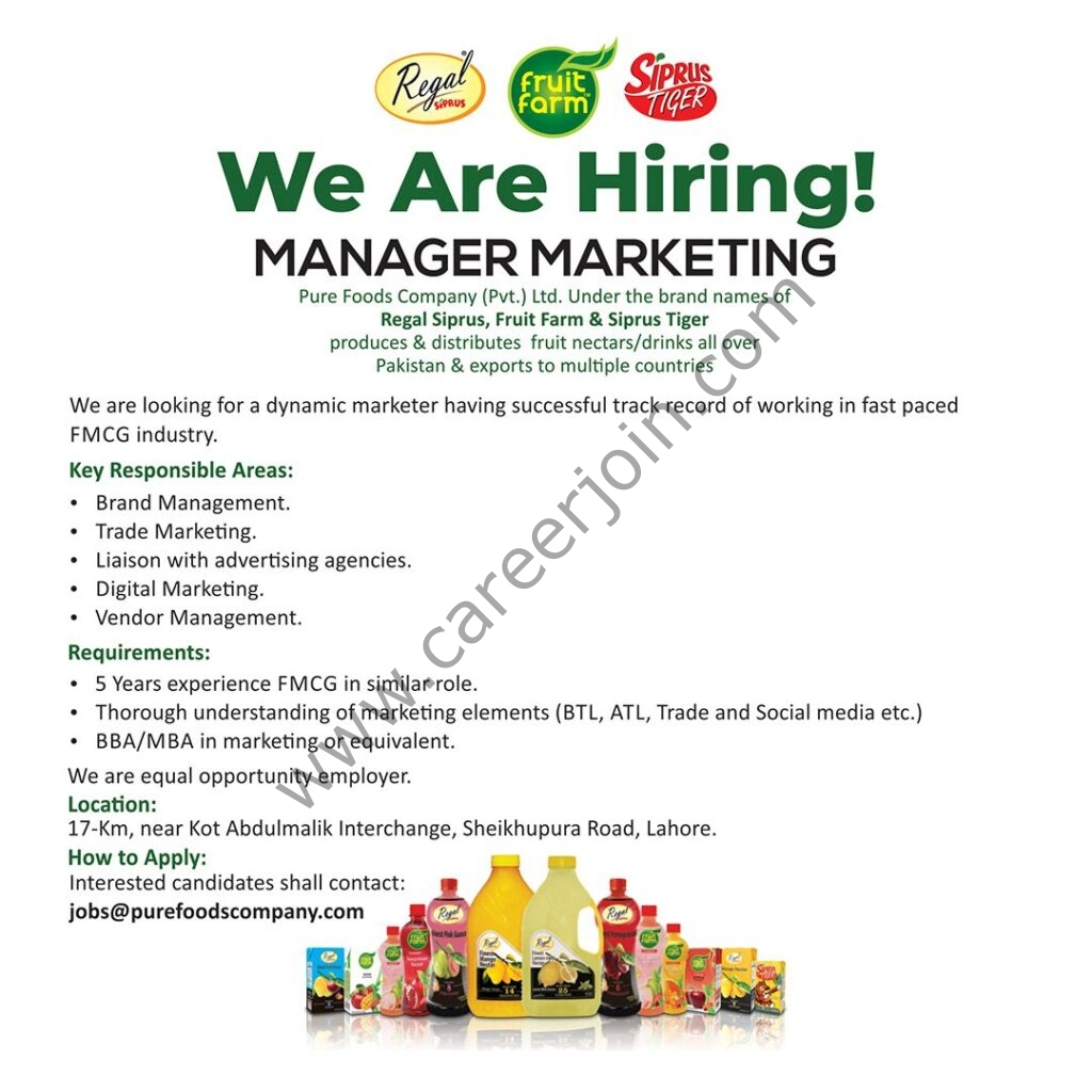 Pure Foods Company Pvt Ltd Jobs in Pakistan 2021 For Manager Marketing - Apply at jobs@purefoodscompany.com