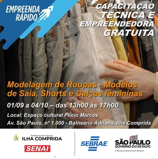 Sebrae e município anunciam abertura das inscrições para o curso Modelagem de roupas- modelos de saias, shorts e calças femininas