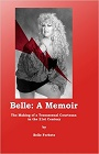 https://www.amazon.com/Belle-Memoir-Transsexual-Courtesan-Century/dp/1448669006