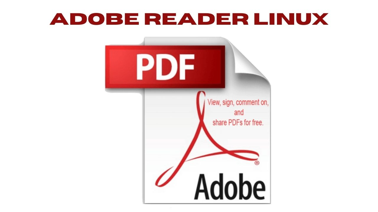 Adobe Reader Linux Download Free Latest Version