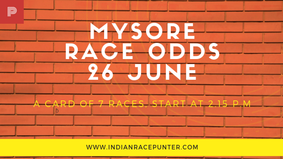 Mysore Race Odds 26 June