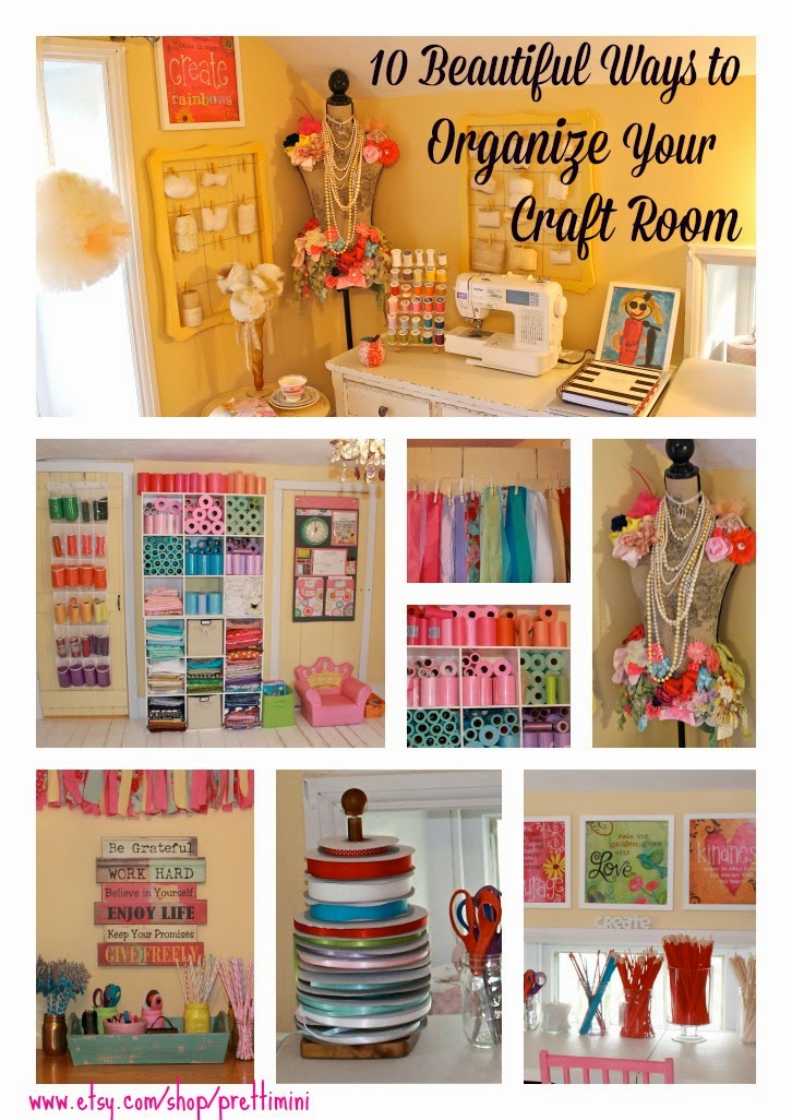 Pretti Mini Blog 10 Ways To Organize Your Craft Room Or