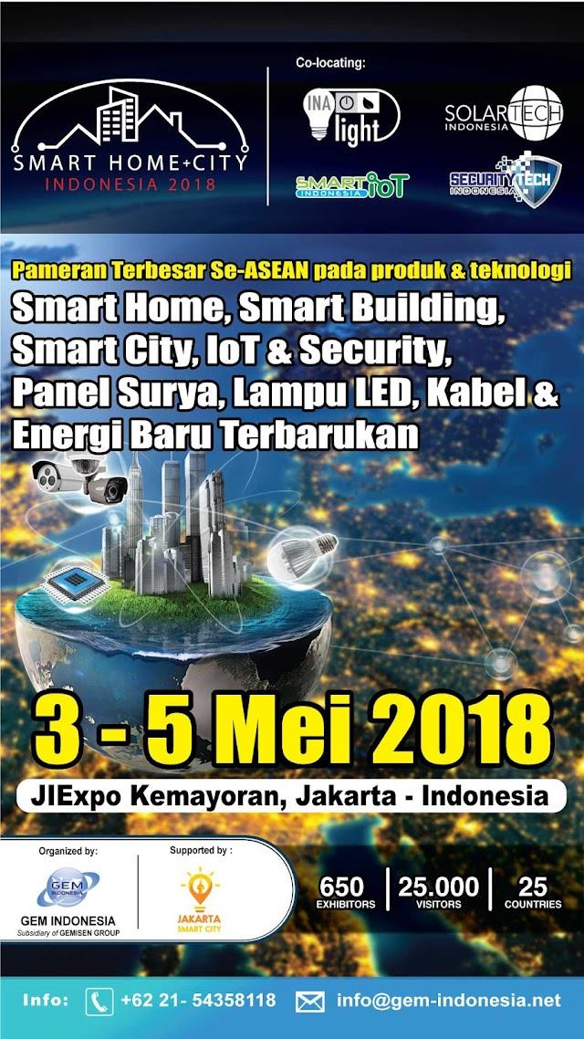 Smart Home City 2018 di JIEXPO 3-5 Mei 2018