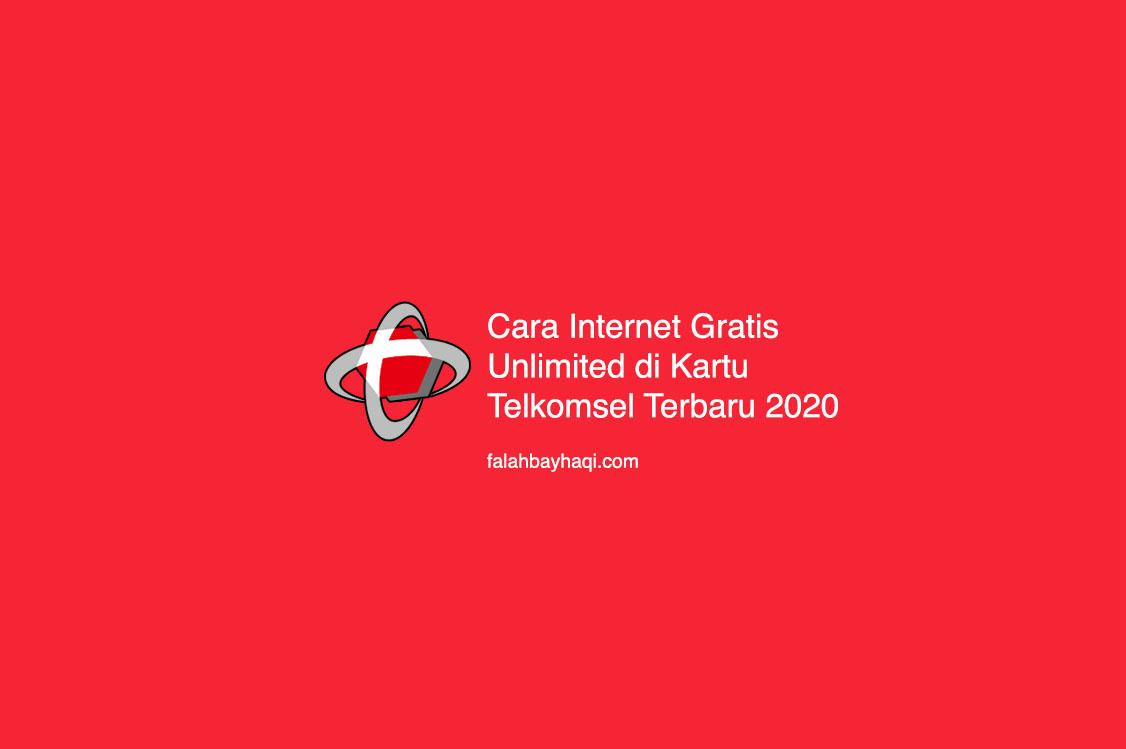 Cara Internet Gratis Unlimited Di Kartu Telkomsel Terbaru 2020 Falahbayhaqi Com Blog Media Informasi Dan Teknologi