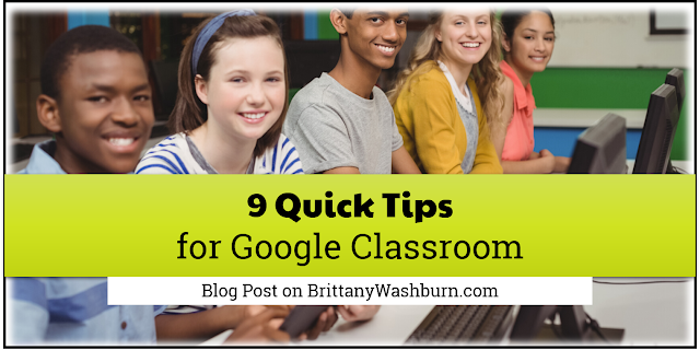 In no particular order, here are my 9 tips and tricks that you can use to be more efficient when using Google Classroom.