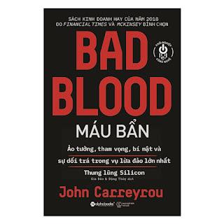 Sách Kinh Tế - Bài Học Kinh Doanh: BAD BLOOD - Máu Bẩn ebook PDF-EPUB-AWZ3-PRC-MOBI