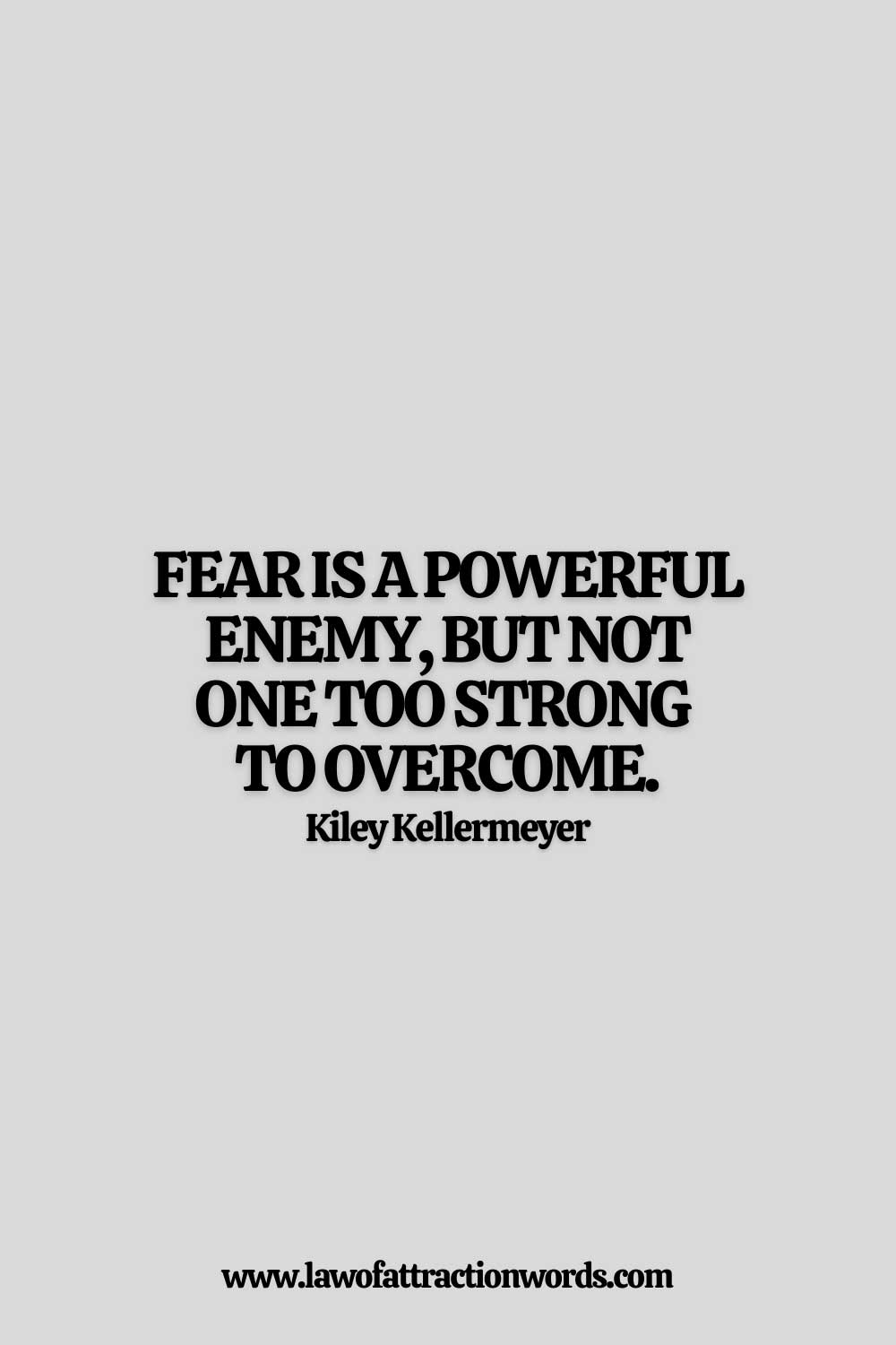 Powerful Quotes To Overcome Fear and Anxiety