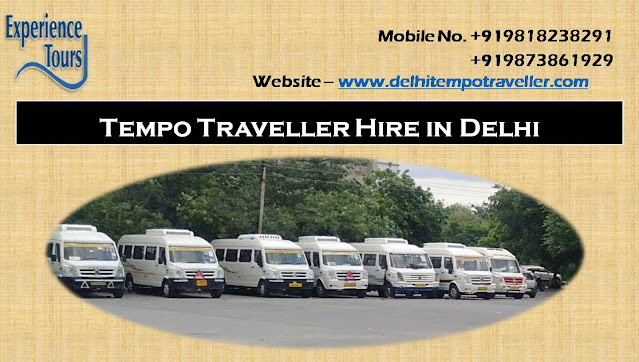 Hire Tempo Traveller in Delhi – Make Your Summer Holiday Memorable