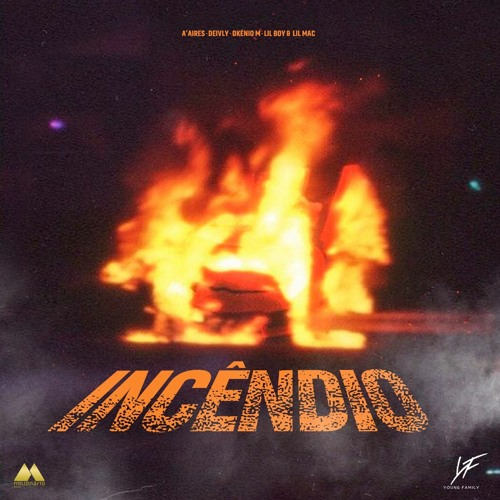 YOUNG FAMILY - INCÊNDIO (RAP) [DOWNLOAD/BAIXAR MÚSICA] 2021