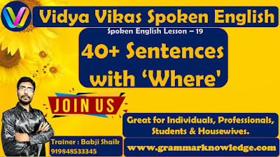 40+ Sentences with 'Where'