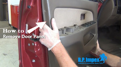 How to Remove Car Door Panel? | BP Auto Spares India - Leyland spare