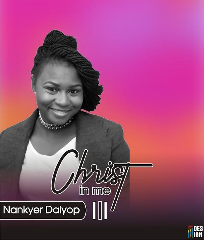 Nankyer Dalyop – Christ In Me