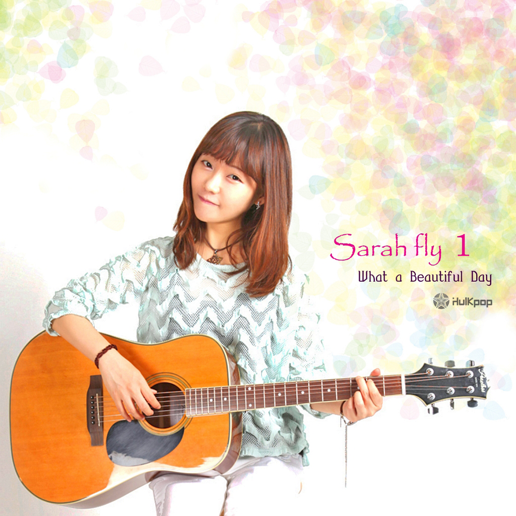[EP] Sarahfly – What a Beautiful Day