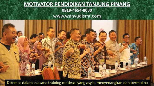 MOTIVATOR PENDIDIKAN TANJUNG PINANG, modul pelatihan mengenai MOTIVATOR PENDIDIKAN TANJUNG PINANG, tujuan MOTIVATOR PENDIDIKAN TANJUNG PINANG, judul MOTIVATOR PENDIDIKAN TANJUNG PINANG, judul training untuk karyawan TANJUNG PINANG, training motivasi mahasiswa TANJUNG PINANG, silabus training, modul pelatihan motivasi kerja pdf TANJUNG PINANG, motivasi kinerja karyawan TANJUNG PINANG, judul motivasi terbaik TANJUNG PINANG, contoh tema seminar motivasi TANJUNG PINANG, tema training motivasi pelajar TANJUNG PINANG, tema training motivasi mahasiswa TANJUNG PINANG, materi training motivasi untuk siswa ppt TANJUNG PINANG, contoh judul pelatihan, tema seminar motivasi untuk mahasiswa TANJUNG PINANG, materi motivasi sukses TANJUNG PINANG, silabus training TANJUNG PINANG, motivasi kinerja karyawan TANJUNG PINANG, bahan motivasi karyawan TANJUNG PINANG, motivasi kinerja karyawan TANJUNG PINANG, motivasi kerja karyawan TANJUNG PINANG, cara memberi motivasi karyawan dalam bisnis internasional TANJUNG PINANG, cara dan upaya meningkatkan motivasi kerja karyawan TANJUNG PINANG, judul TANJUNG PINANG, training motivasi TANJUNG PINANG, kelas motivasi TANJUNG PINANG