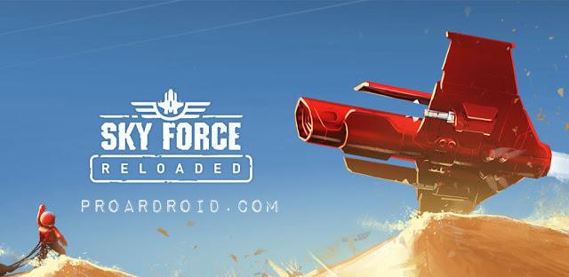 تحميل لعبة Sky Force Reloaded مهكرة كاملة للأندرويد