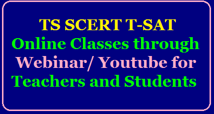 TS SCERT T-SAT Online Classes through webinar/ Youtube for Teachers and Students join here Click Here for Day wise Videos /2020/05/TS-SCERT-T-SAT-network-vidya-nipuna-youtube-channel-links-online-digital-lessons-webnor-time-table-schedule-siet-hyderabad-for-Teachers-and-Students-Daywise-videos.html