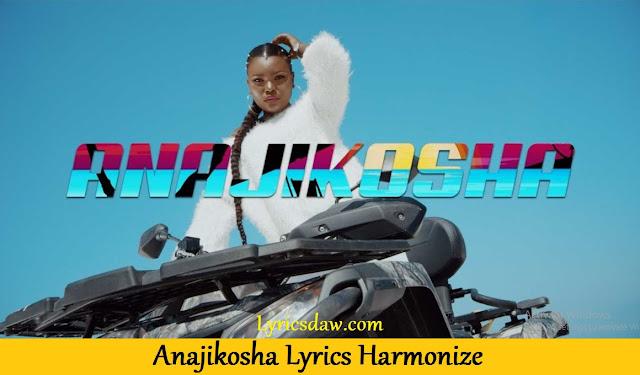 Anajikosha Lyrics Harmonize