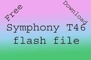Symphony T46 flash file without password