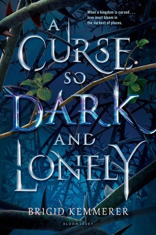 A Cruse So Dark and Lonely by Brgid Kemmerer