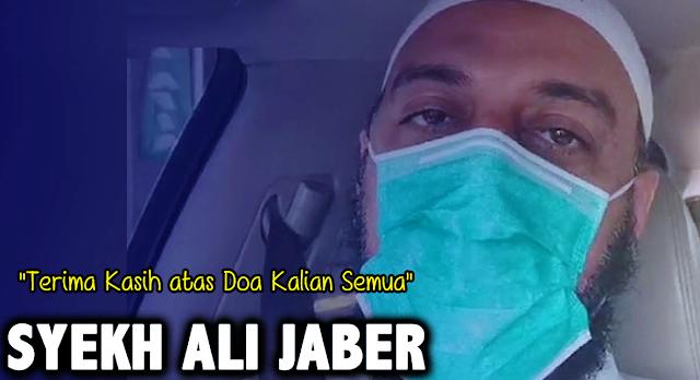 Alhamdulillah, Kondisi Syekh Ali Jaber Sudah Membaik, Keluarga Berterima Kasih atas Doa Kalian Semua