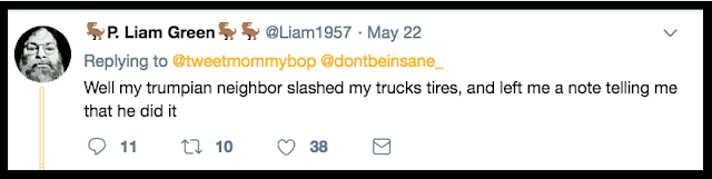 May 21 @Liam1957 Trumpian neighbor slashed my truck tires and left a note.