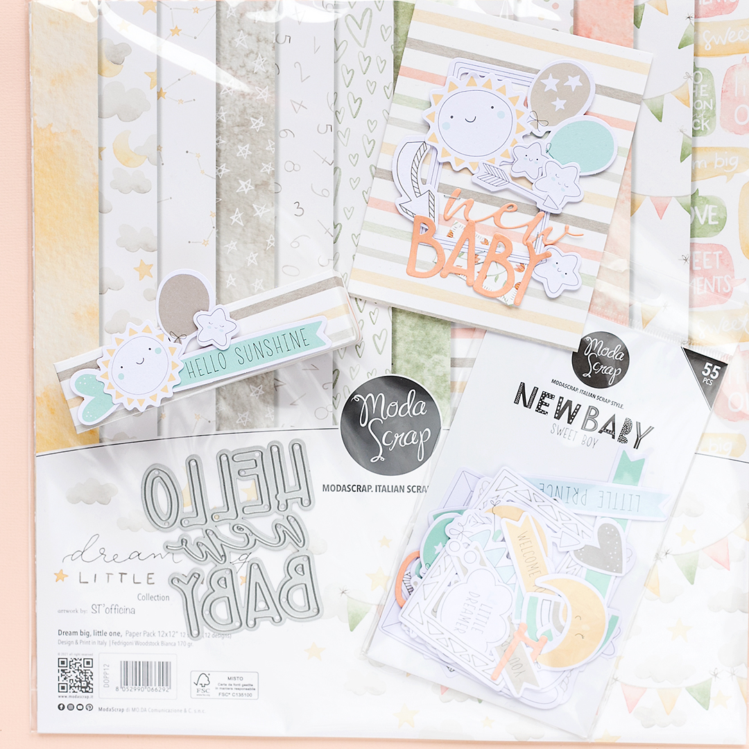 Dream Big little one paper collection by Moda Scrap with die hello new baby and card and treat box