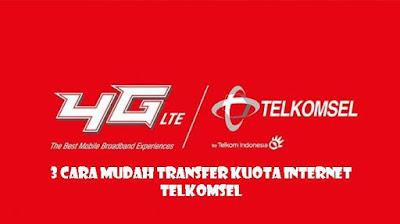 3 Cara Mudah Transfer Kuota Telkomsel