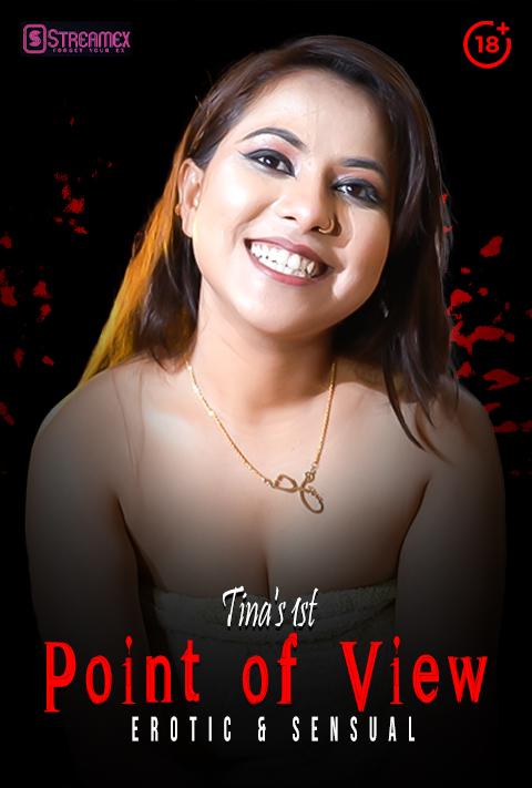 Tinas 1st POV 2021 StreamEx Hindi Short Film 720p HDRip 140MB Download