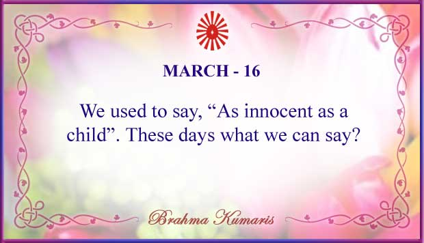 Thought For The Day March 16