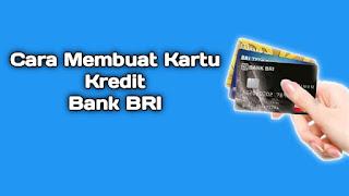cara-membuat-kartu-kredit-bank-bri
