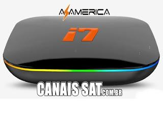 Azamérica i7 IPTV Atualização - 09/06/2021
