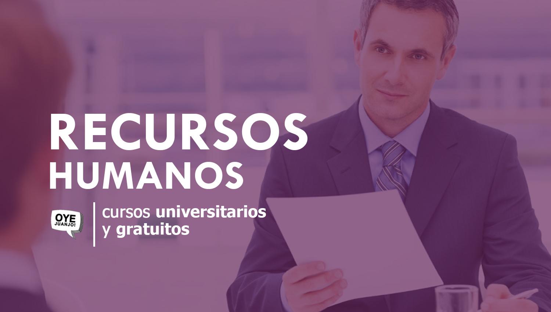 17 Cursos Universitarios Y Gratuitos De Recursos Humanos