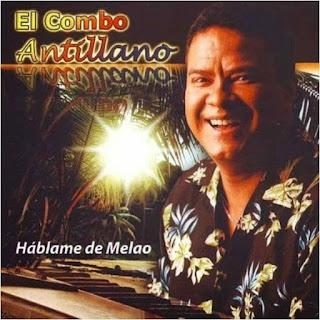 HABLAME DE MELAO - EL COMBO ANTILLANO (2009)