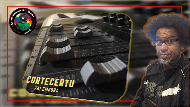 DJ CORTECERTU LANÇA EP E A PERGUNTA: POR QUE VOCÊ NÃO VAI EMBORA PORRA?