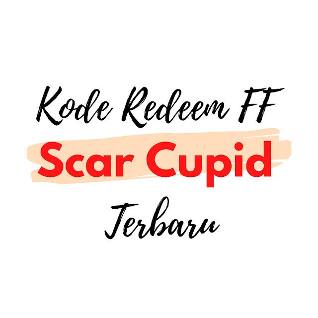 Kode Redeem FF Scar Cupid Terbaru