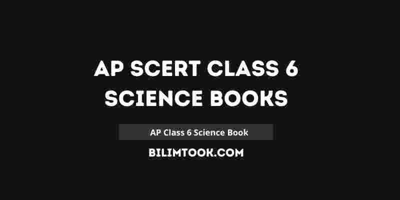 AP SCERT Class 6th Science Book PDF Download 2021