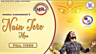 Nain Tere Maa (नैन तेरे माँ) Hindi Lyrics - Baba Production by Hansraj Raghuwanshi