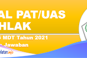 Soal PAT/UAS AKHLAK Kelas 5 MDT Tahun 2021 Beserta Jawaban