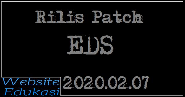 Rilis Patch EDS 2020.02.07